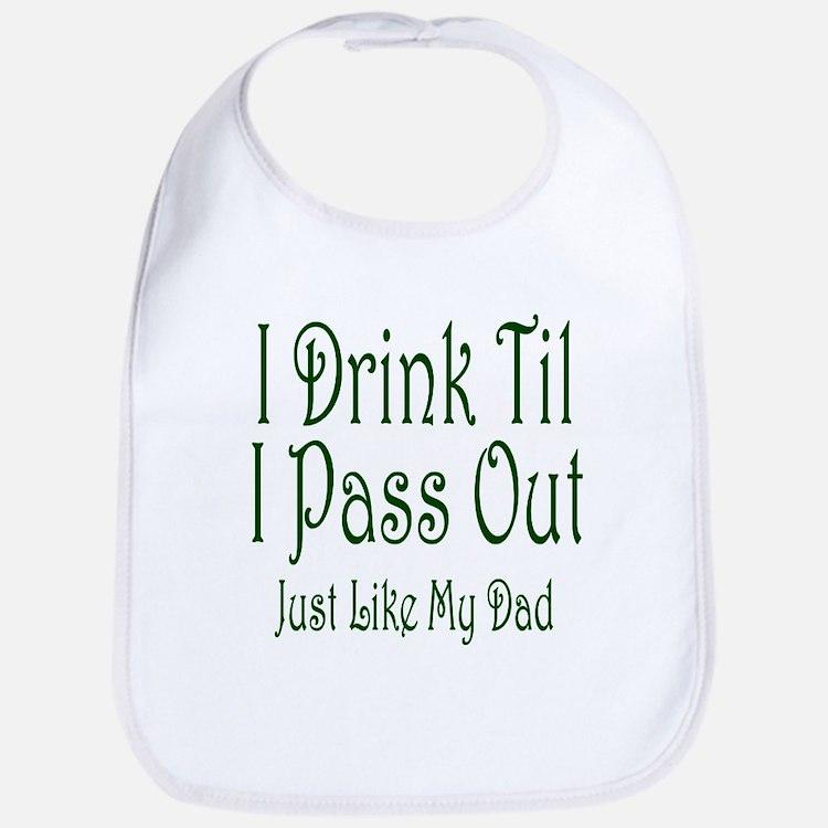 I Drink Til I Pass Out Bib