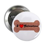 LOVE DALMATIONS (ON BONE) Button