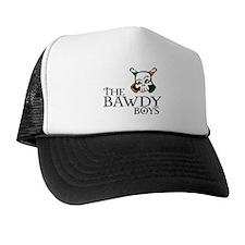 Bawdy Boys Trucker Hat