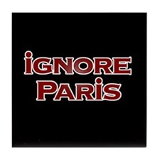 IGNORE PARIS - Tile Coaster