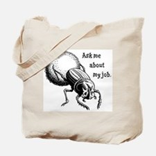Ask Me About My Job Tote Bag