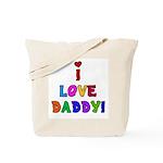 I Love Daddy Tote Bag