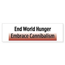 Cannibalism Bumper Bumper Sticker