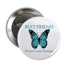 "Ovarian Cancer Awareness -- Best Friend 2.25"" Butt"