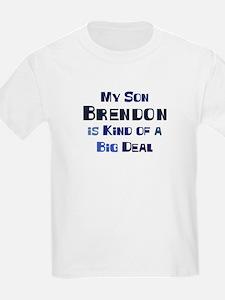 My Son Brendon T-Shirt