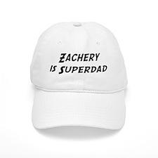 Zachery is Superdad Baseball Cap