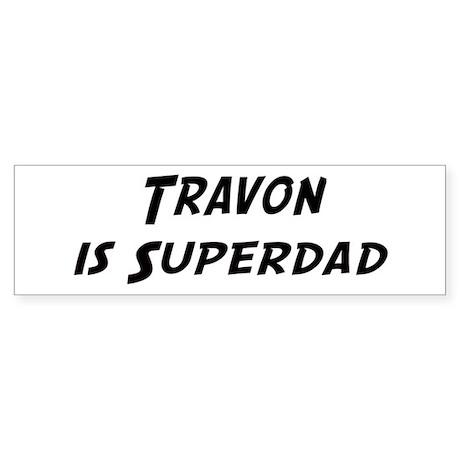 Travon is Superdad Bumper Sticker