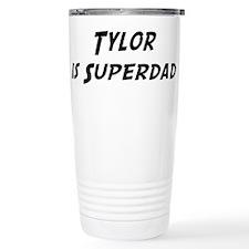 Tylor is Superdad Travel Mug