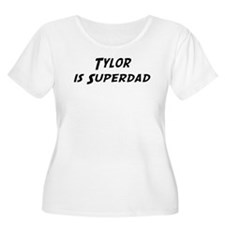 Tylor is Superdad T-Shirt