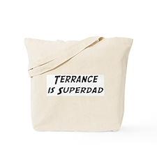 Terrance is Superdad Tote Bag