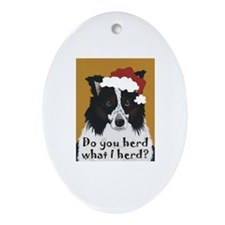 Border Collie DO YOU HERD? Oval Ornament
