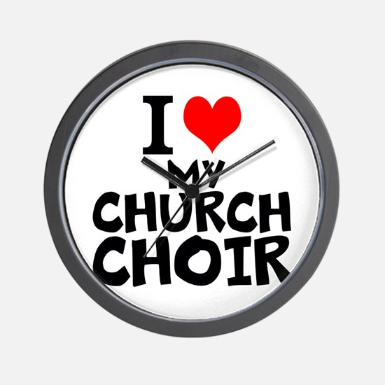 I Love My Church Choir Wall Clock