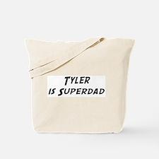 Tyler is Superdad Tote Bag