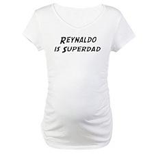 Reynaldo is Superdad Shirt