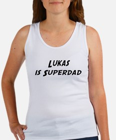 Lukas is Superdad Women's Tank Top