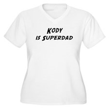 Kody is Superdad T-Shirt