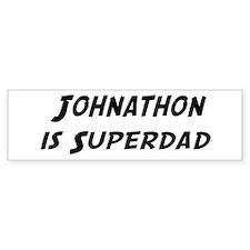 Johnathon is Superdad Bumper Bumper Sticker