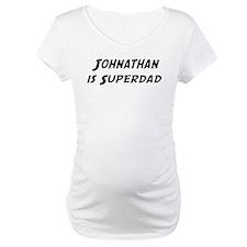 Johnathan is Superdad Shirt