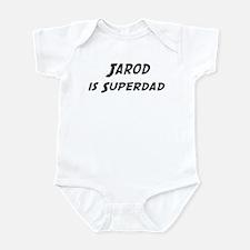 Jarod is Superdad Infant Bodysuit