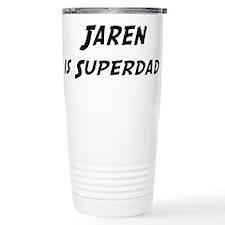Jaren is Superdad Travel Mug