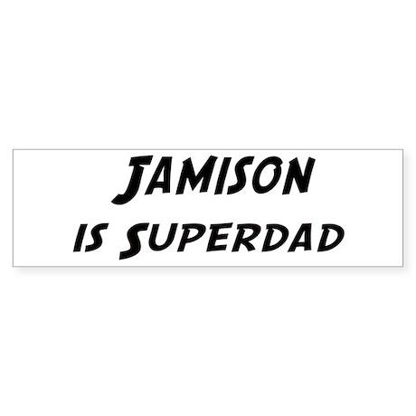 Jamison is Superdad Bumper Sticker