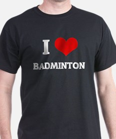 I Love Badminton Black T-Shirt