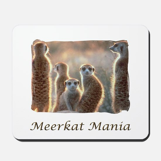 """Meerkat Mania #4"" Mousepad"