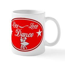 LIVE LOVE DANCE Mug