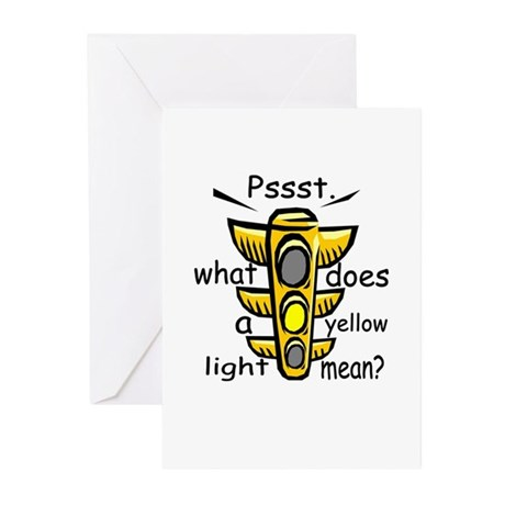 What Does A Yellow Light Mean Greeting Cards (Pk o