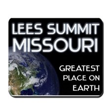 lees summit missouri - greatest place on earth Mou
