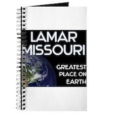 lamar missouri - greatest place on earth Journal