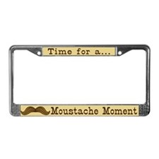 Time For A Moustache Moment License Plate Frame