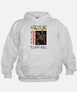 That's How I Roll Wrestling Hoody