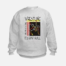 That's How I Roll Wrestling Sweatshirt