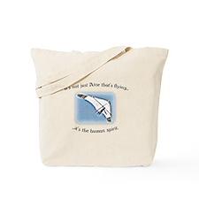 Ator Flies! - sort of... Tote Bag