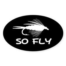 SO FLY - Oval Decal