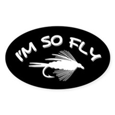 I'M SO FLY - Oval Decal