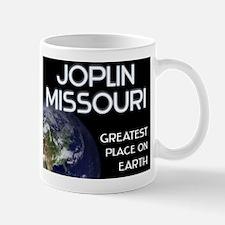 joplin missouri - greatest place on earth Mug