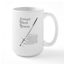 Longer than yours Mug