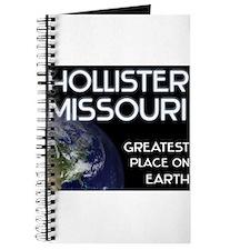hollister missouri - greatest place on earth Journ