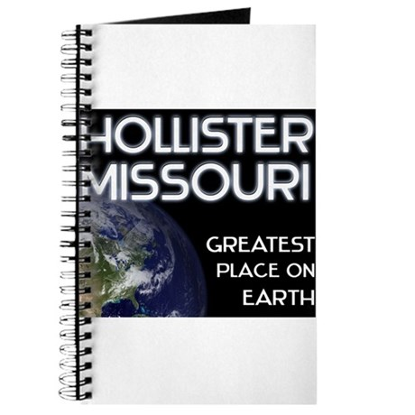 hollister missouri - greatest place on earth Journ