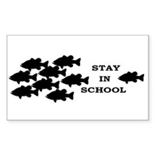 STAY IN SCHOOL Rectangle Decal