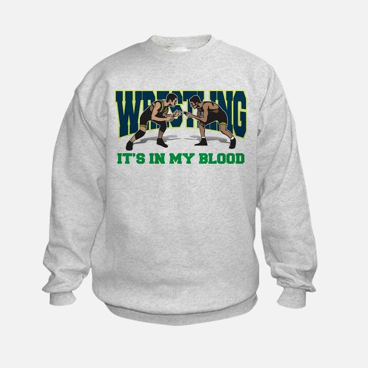 Wrestling It's In My Blood Sweatshirt