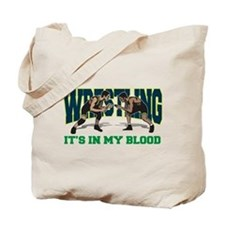 Wrestling It's In My Blood Tote Bag