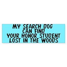 SARDOG lost in the woods Bumper Bumper Sticker
