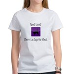Need Love? There's a Lap For That Women's T-Shirt