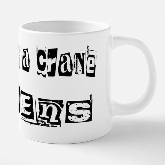 wg104_Operating-a-Crane.png 20 oz Ceramic Mega Mug