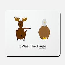 Moose Blames Eagle Mousepad