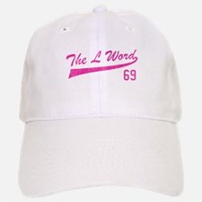 Team L Word 69 Baseball Baseball Cap