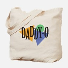 Daddy-O Tote Bag